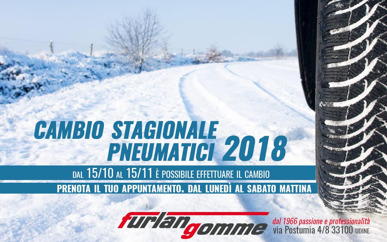 furlan gomme udine 2018 cambio gomme invernali estive